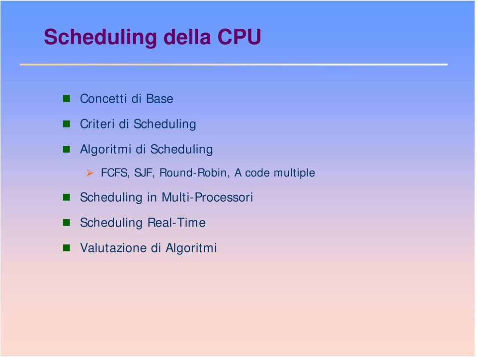 Round-Robin, A code multiple Scheduling in