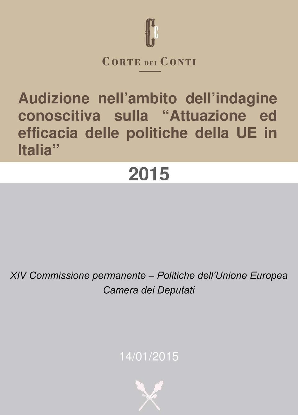 UE in Italia 2015 XIV Commissione permanente