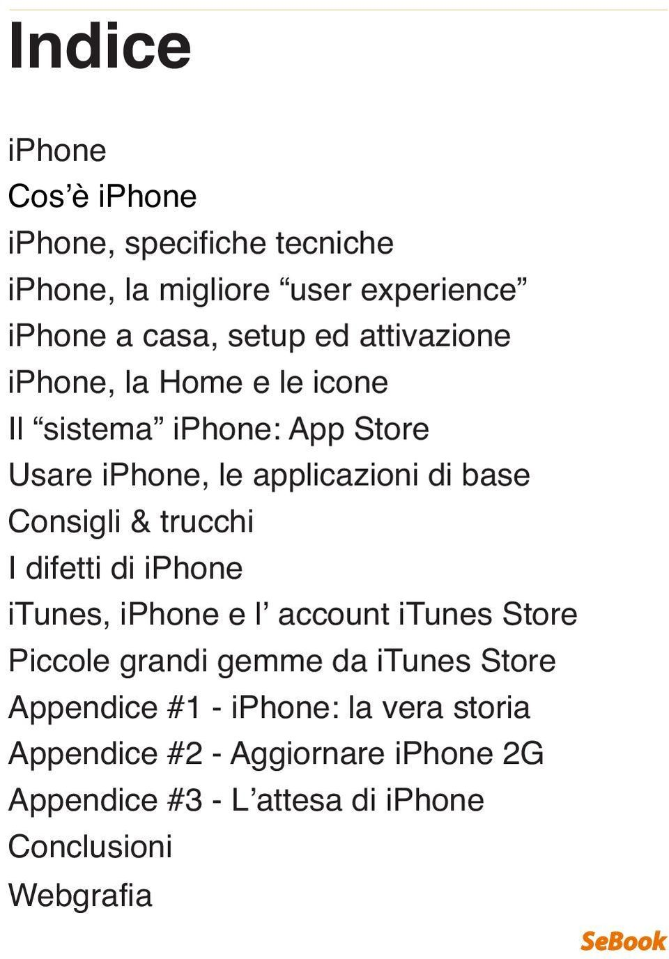 trucchi I difetti di iphone itunes, iphone e l' account itunes Store Piccole grandi gemme da itunes Store Appendice