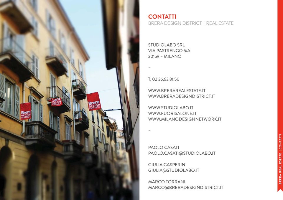 IT WWW.MILANODESIGNNETWORK.IT PAOLO CASATI PAOLO.CASATI@STUDIOLABO.