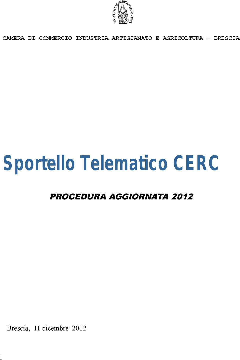 Sportello Telematico CERC PROCEDURA
