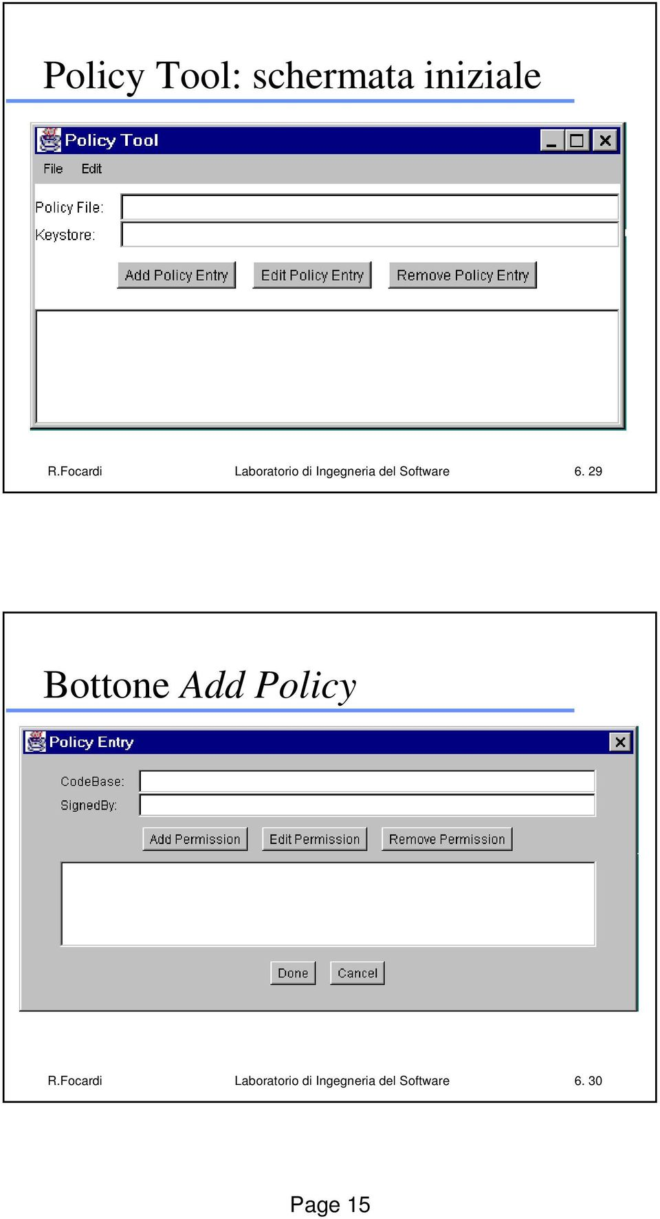 Software 6. 29 Bottone Add Policy R.