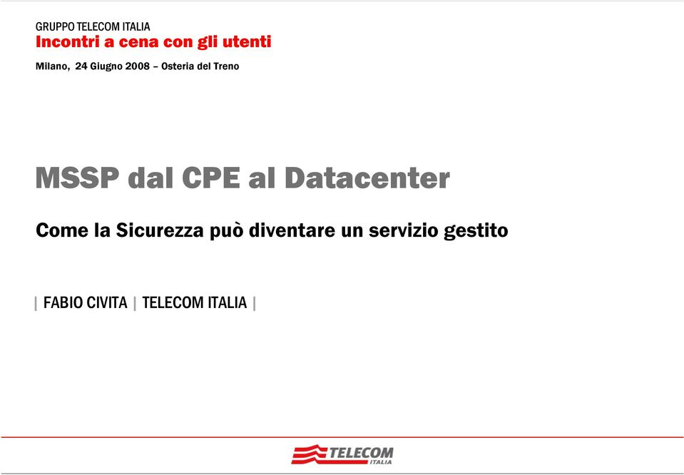 CPE al Datacenter Come la