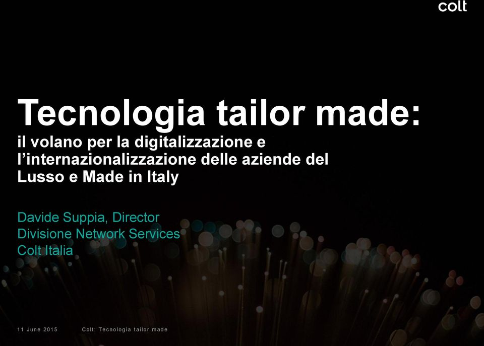 in Italy Davide Suppia, Director Divisione Network