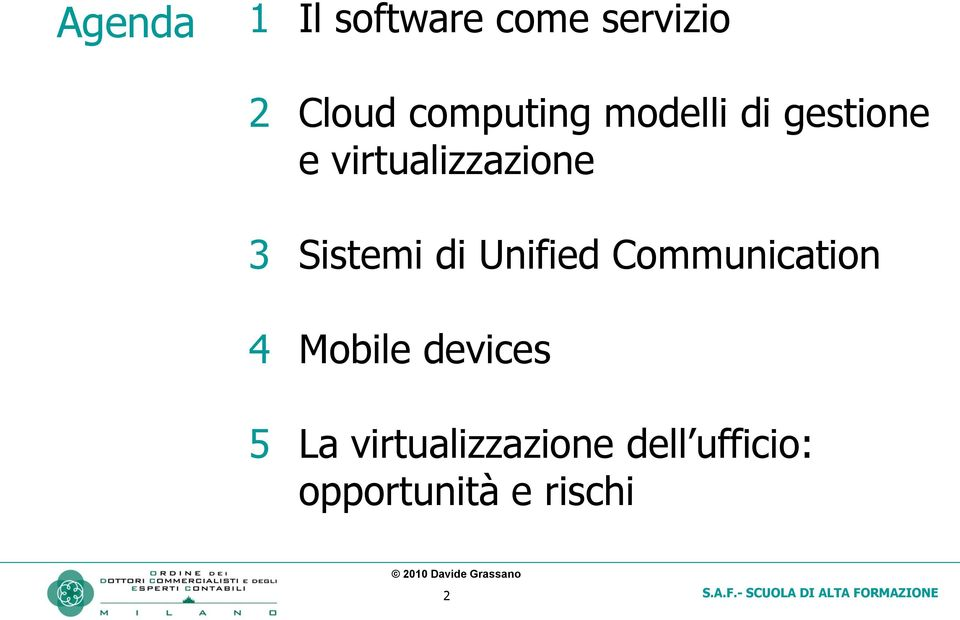 Sistemi di Unified Communication 4 Mobile devices