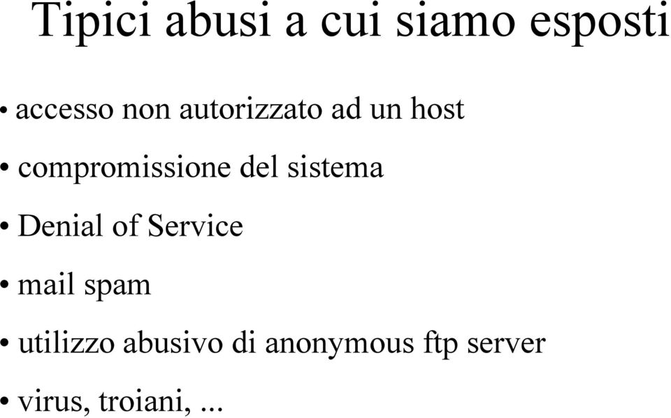 sistema Denial of Service mail spam utilizzo