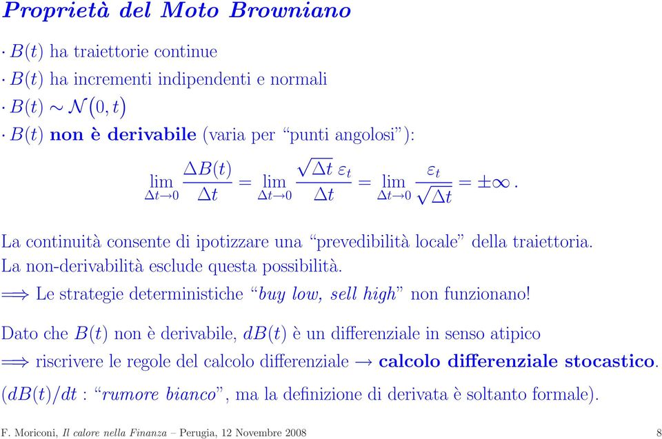 = Le strategie deterministiche buy low, sell high non funzionano!