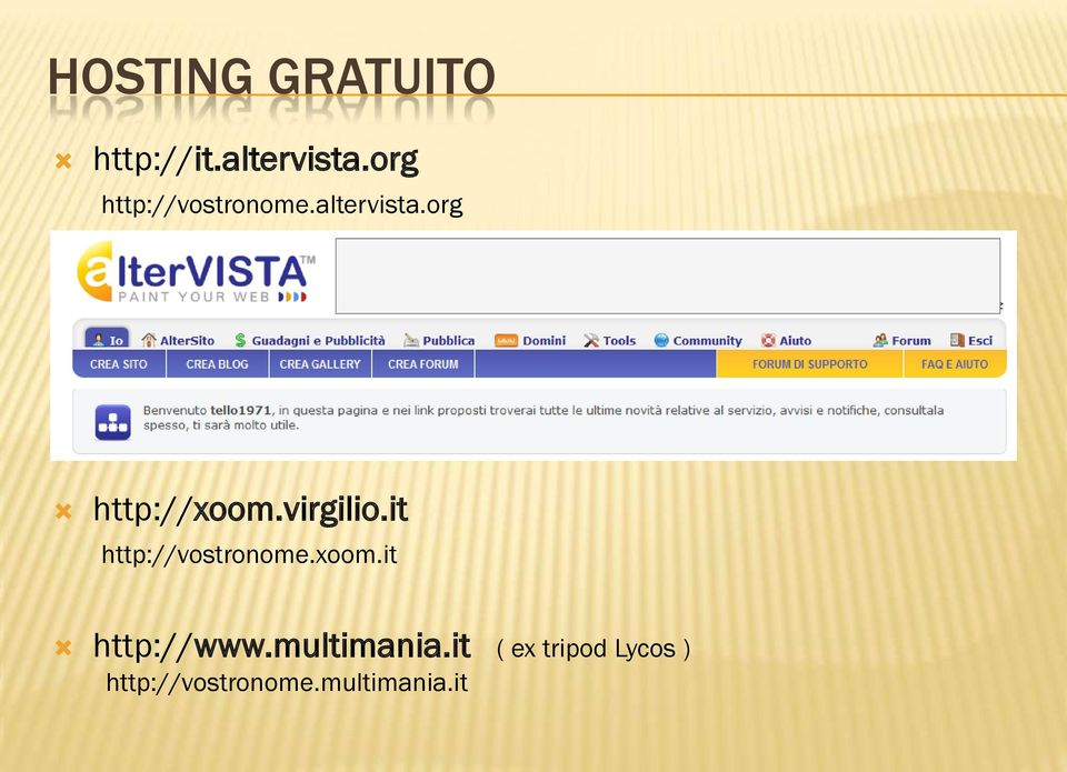 virgilio.it http://vostronome.xoom.it http://www.
