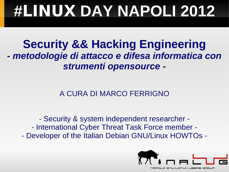 FERRIGNO - Security & system independent researcher - International Cyber