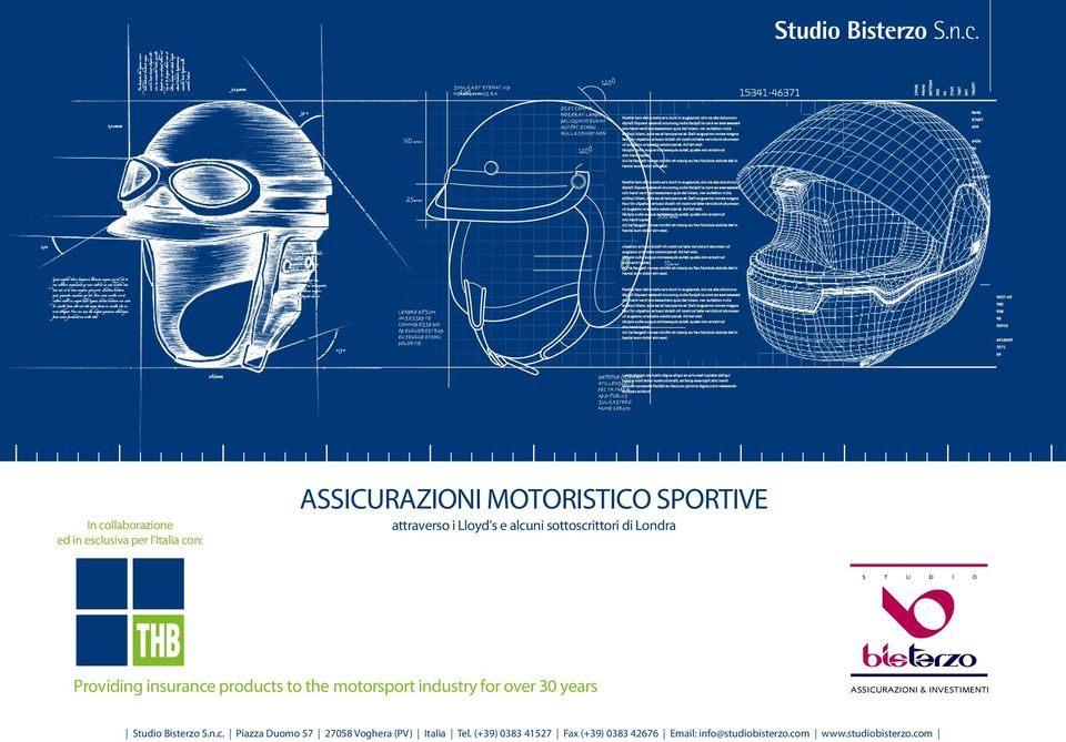 alcuni sottoscrittori di Londra s t u d i o Providing insurance products to the motorsport industry for over