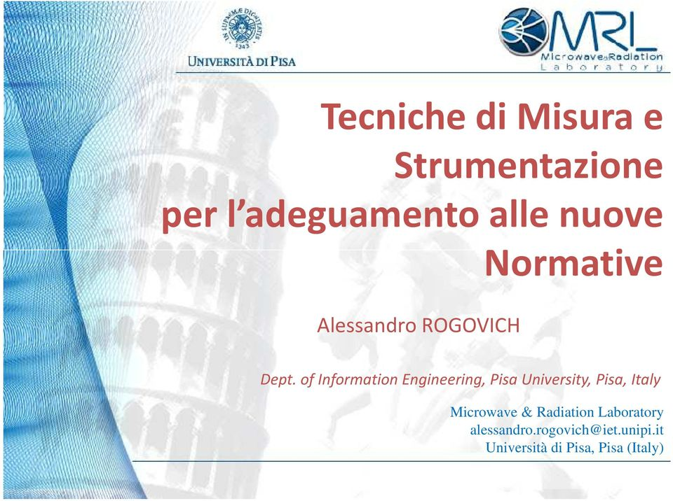 of Information Engineering, Pisa University, Pisa, Italy