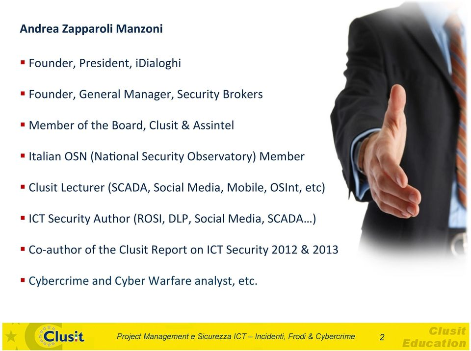Lecturer (SCADA, Social Media, Mobile, OSInt, etc) ICT Security Author (ROSI, DLP, Social Media,