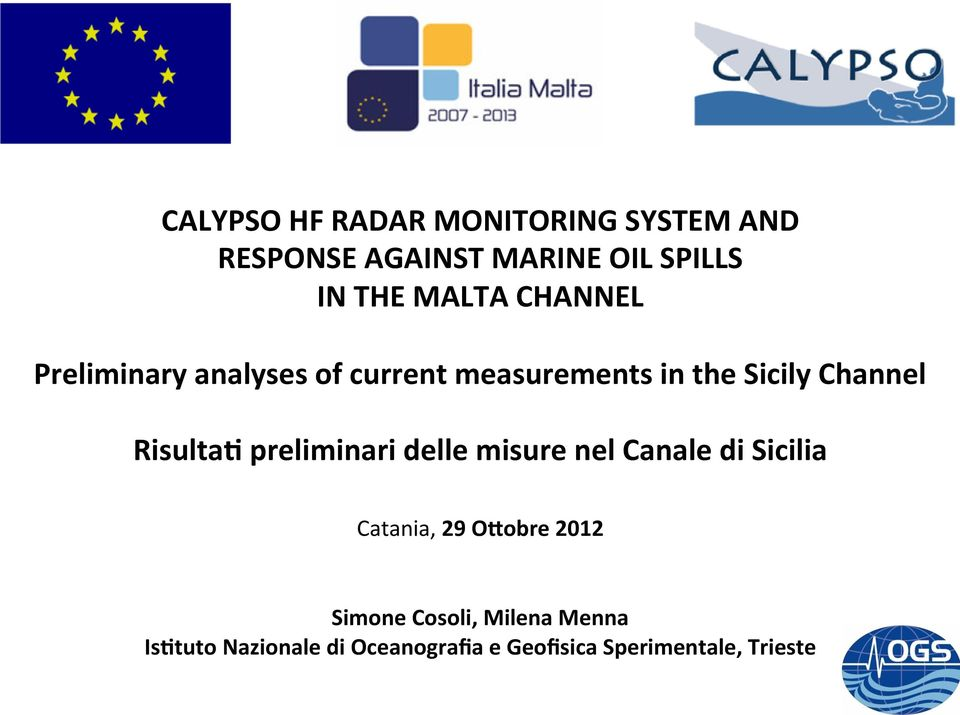 measurements in the Sicily Channel Catania, 29 OGobre 2012 Simone