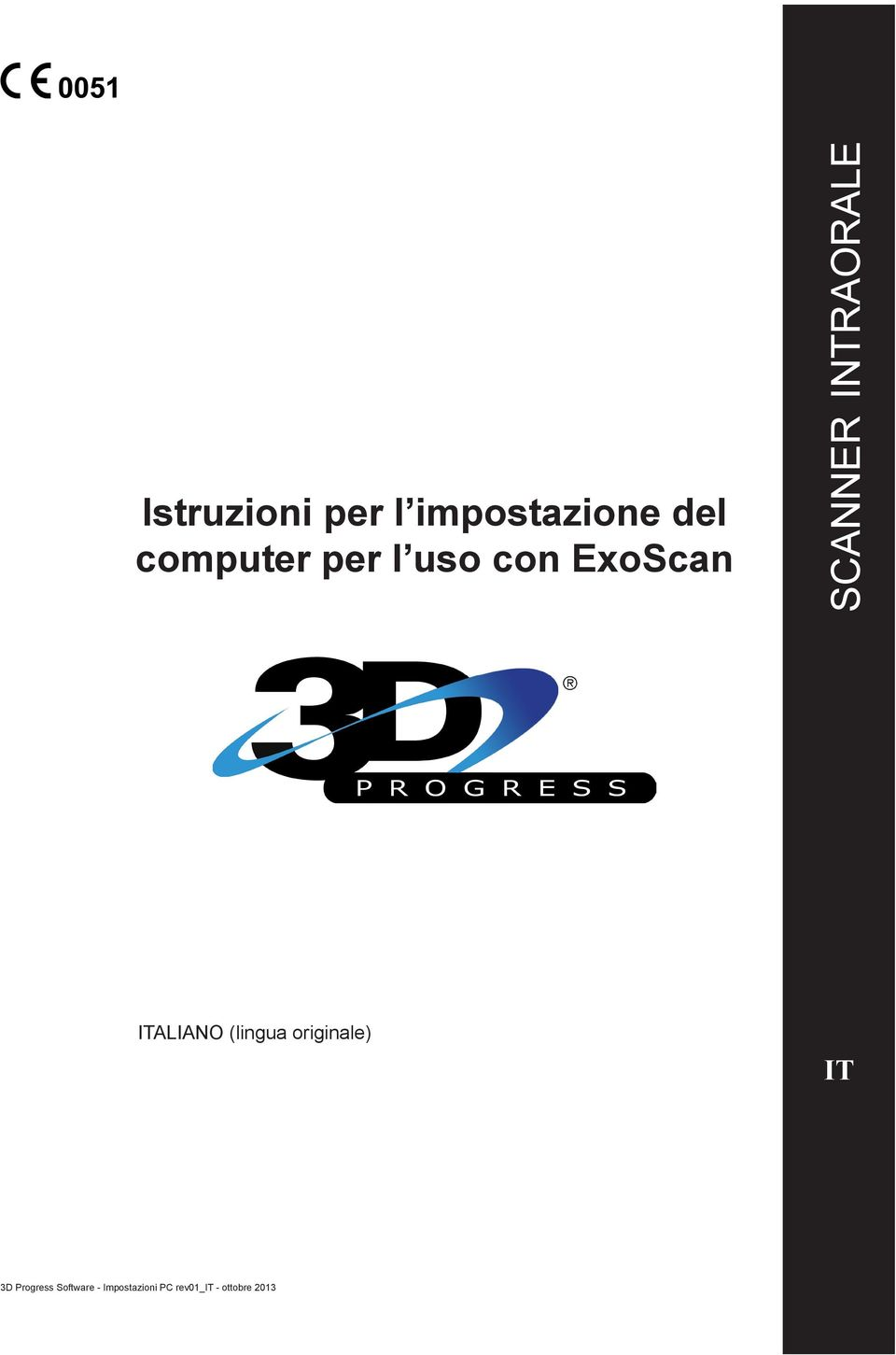 ITALIANO (lingua originale) IT 3D Progress