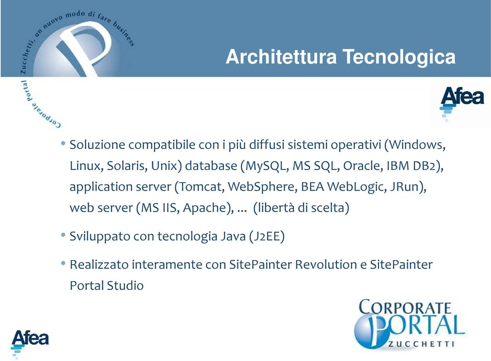 WebSphere, BEA WebLogic, JRun), web server (MS IIS, Apache),.