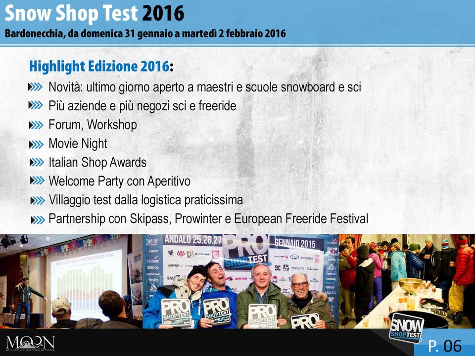 negozi sci e freeride Forum, Workshop Movie Night Italian Shop Awards Welcome Party con Aperitivo