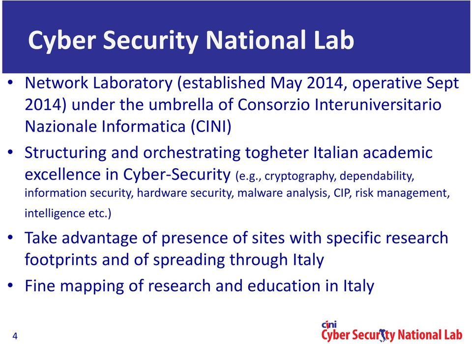 g., cryptography, dependability, information security, hardware security, malware analysis, CIP, risk management, intelligence etc.