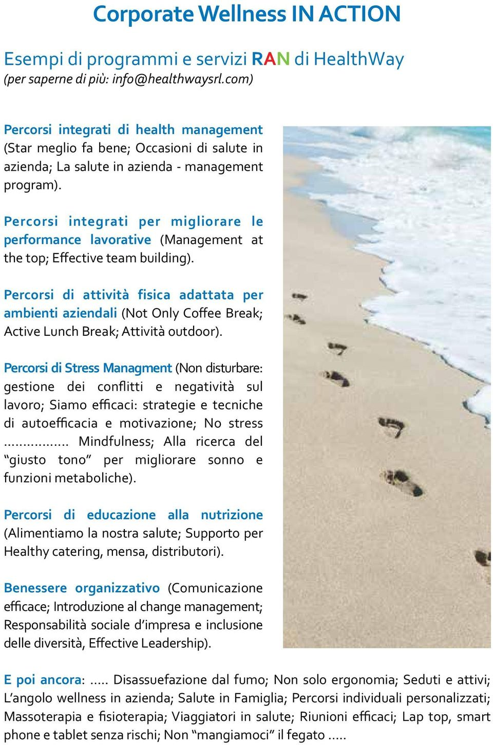 Percorsi integrati per migliorare le performance lavorative (Management at the top; Effective team building).