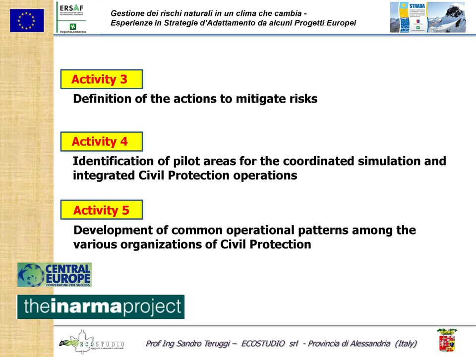 integrated Civil Protection operations Activity 5 Development of