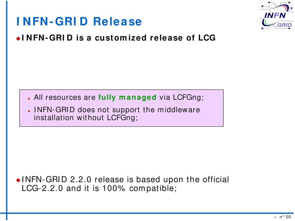 the middleware installation without LCFGng; INFN-GRID 2.