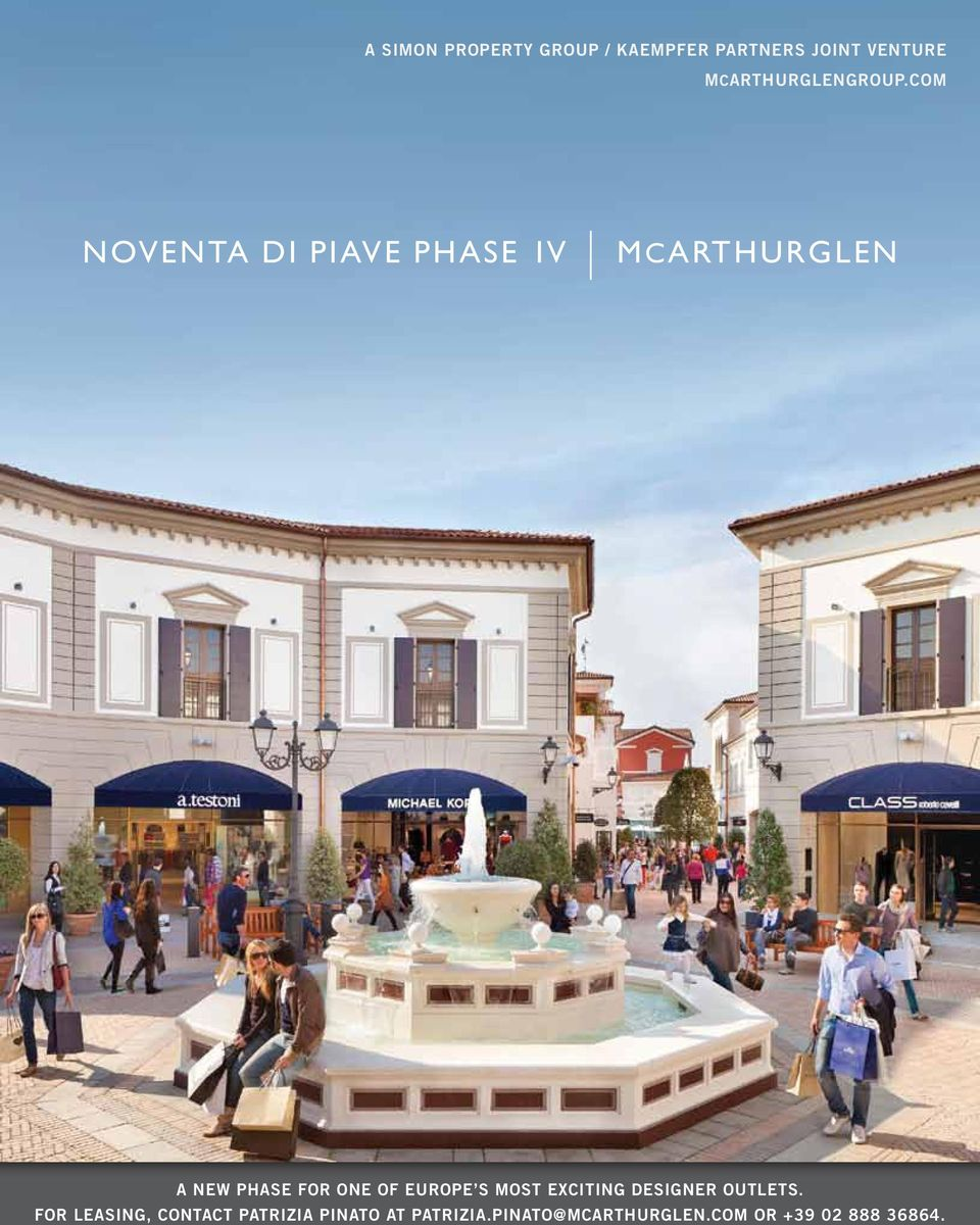 COM NOVENTA DI PIAVE PHASE IV MCARTHURGLEN A NEW PHASE FOR ONE OF
