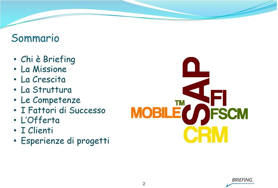 Cmpetenze I Fattri di Success L