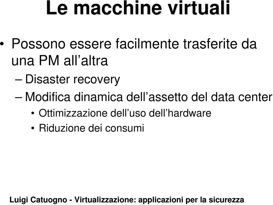 Modifica dinamica dell assetto del data center