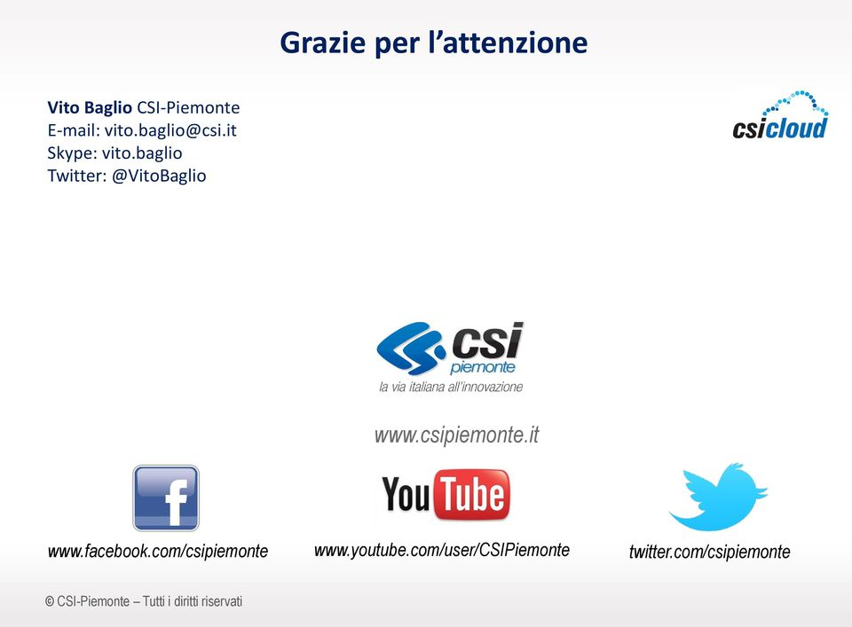 csipiemonte.it www.facebook.com/csipiemonte www.youtube.