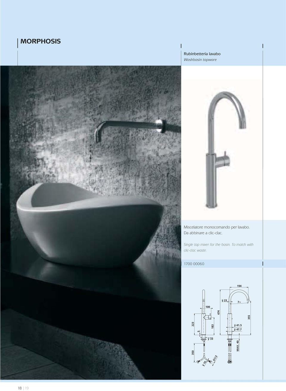 Single tap mixer for the basin. To match with clic-clac waste.