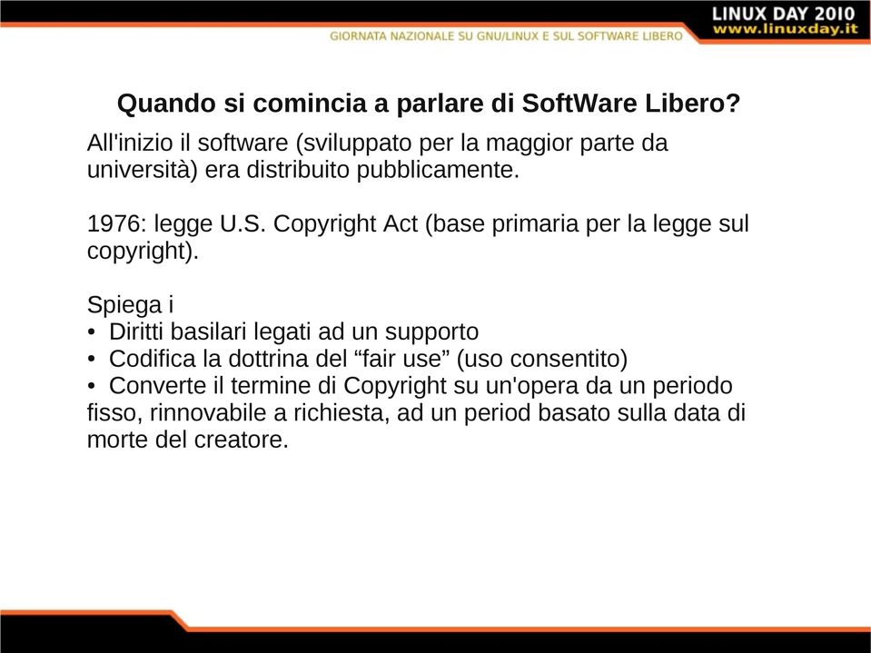 Copyright Act (base primaria per la legge sul copyright).