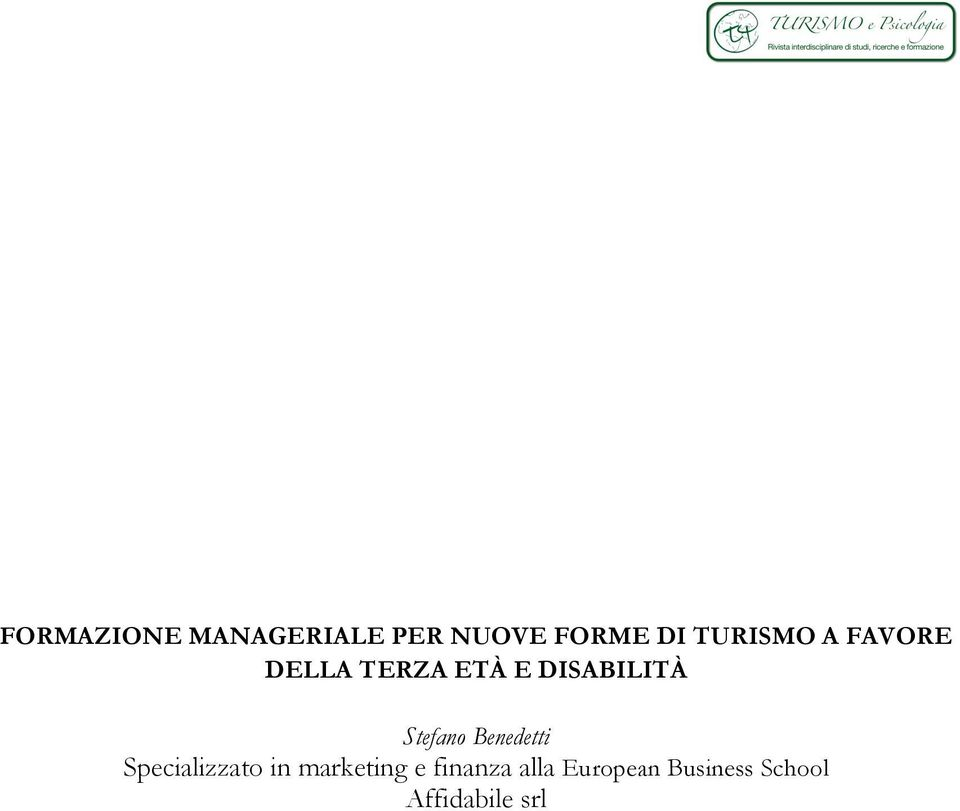 Stefano Benedetti Specializzato in marketing e