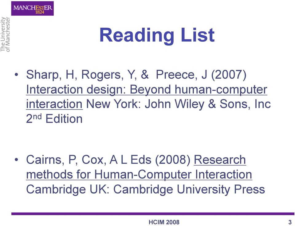 Inc 2 nd Edition Cairns, P, Cox, A L Eds (2008) Research methods for