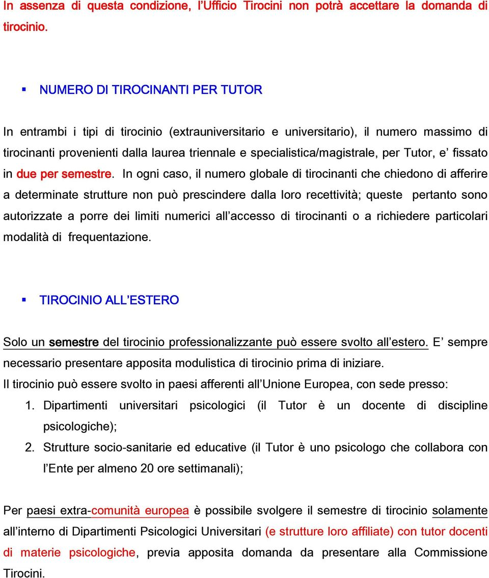 per Tutor, e fissato in due per semestre.