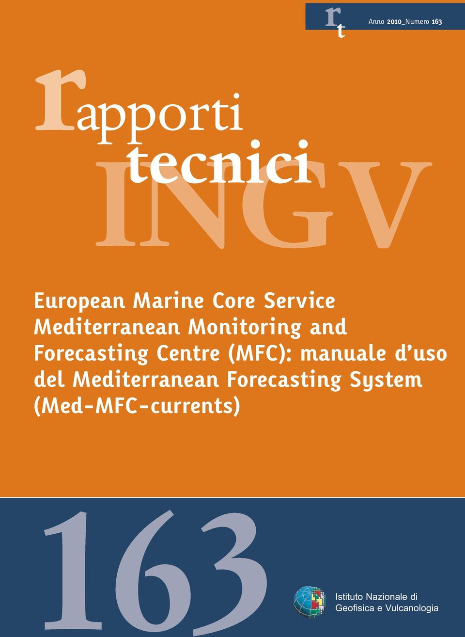 (MFC): manuale d uso del Mediterranean Forecasting System