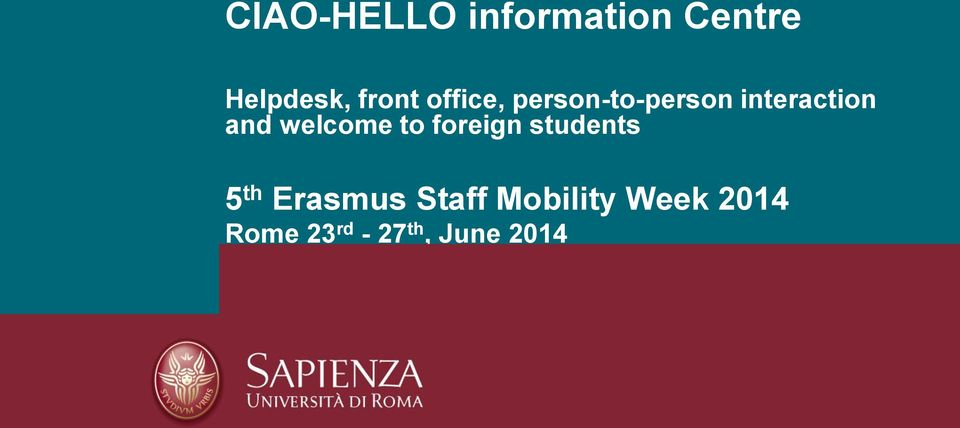 welcome to foreign students 5 th Erasmus