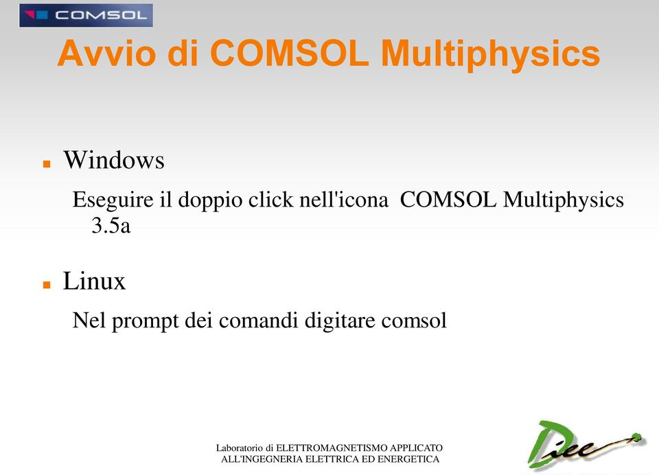 nell'icona COMSOL Multiphysics 3.