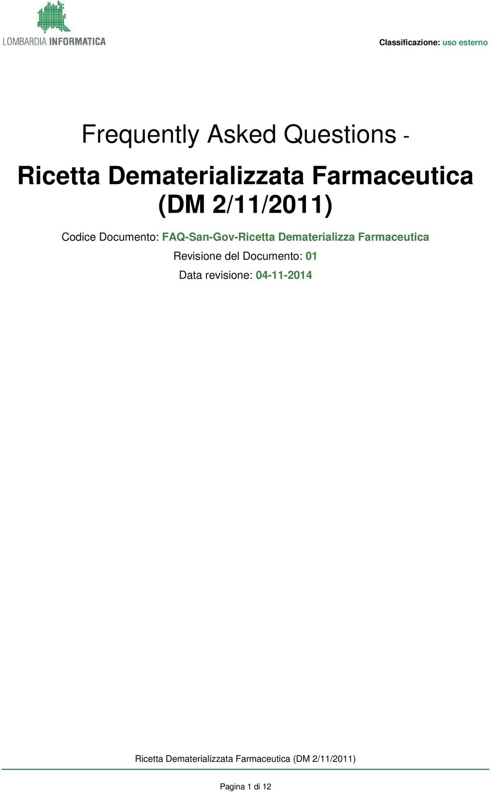 Documento: FAQ-San-Gov-Ricetta Dematerializza Farmaceutica