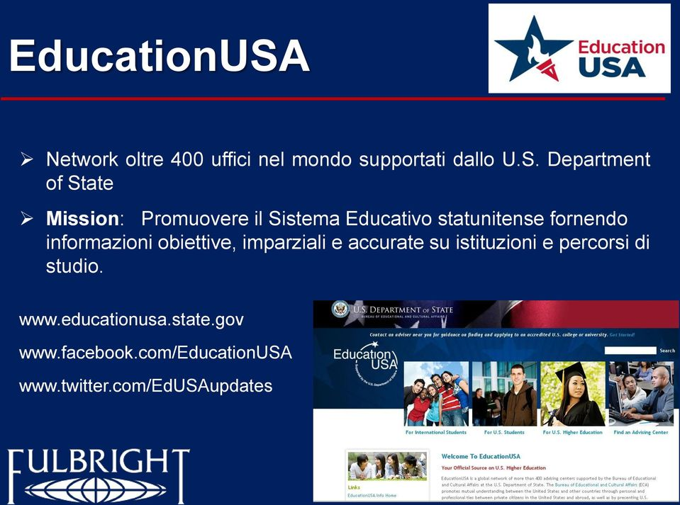 Department of State Mission: Promuovere il Sistema Educativo statunitense