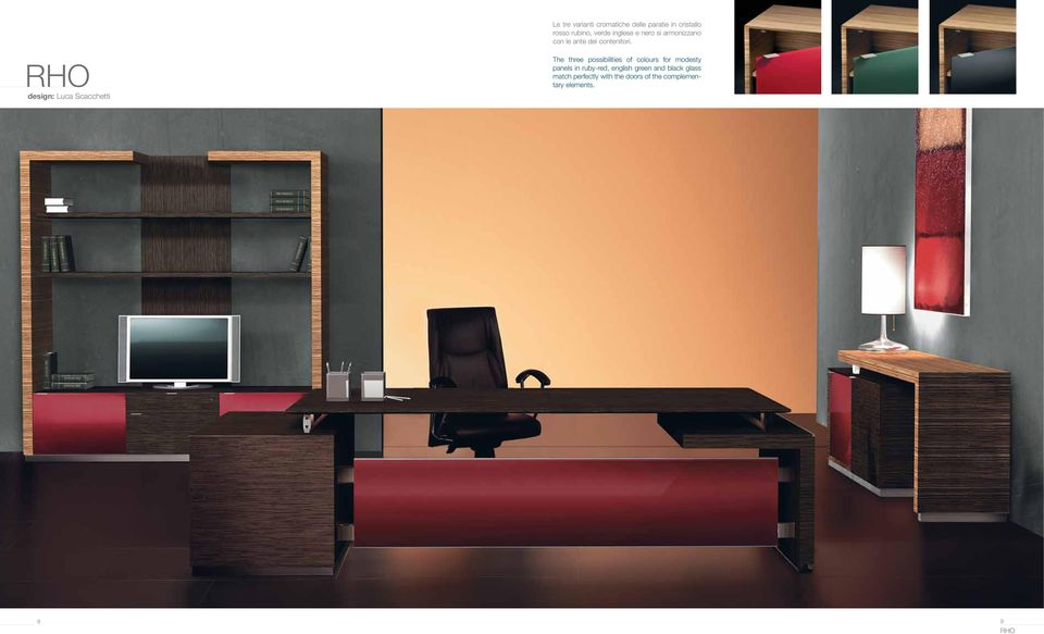 RHO design: Luca Scacchetti The three possibilities of colours for modesty panels