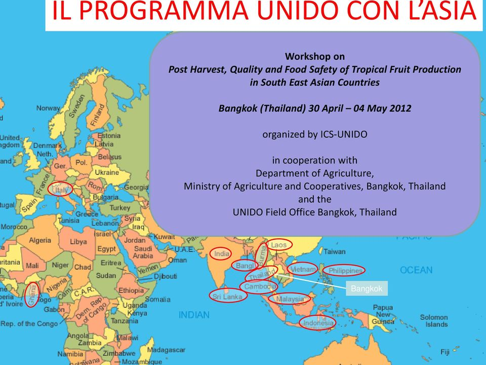 2012 organized by ICS-UNIDO in cooperation with Department of Agriculture, Ministry of