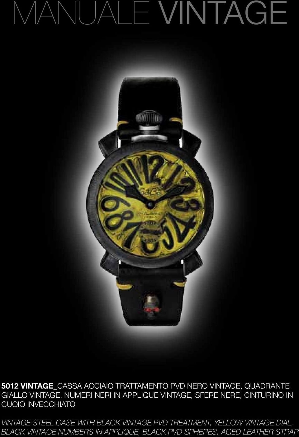 IN CUOIO INVECCHIATO VINTAGE STEEL CASE WITH BLACK VINTAGE PVD TREATMENT, YELLOW