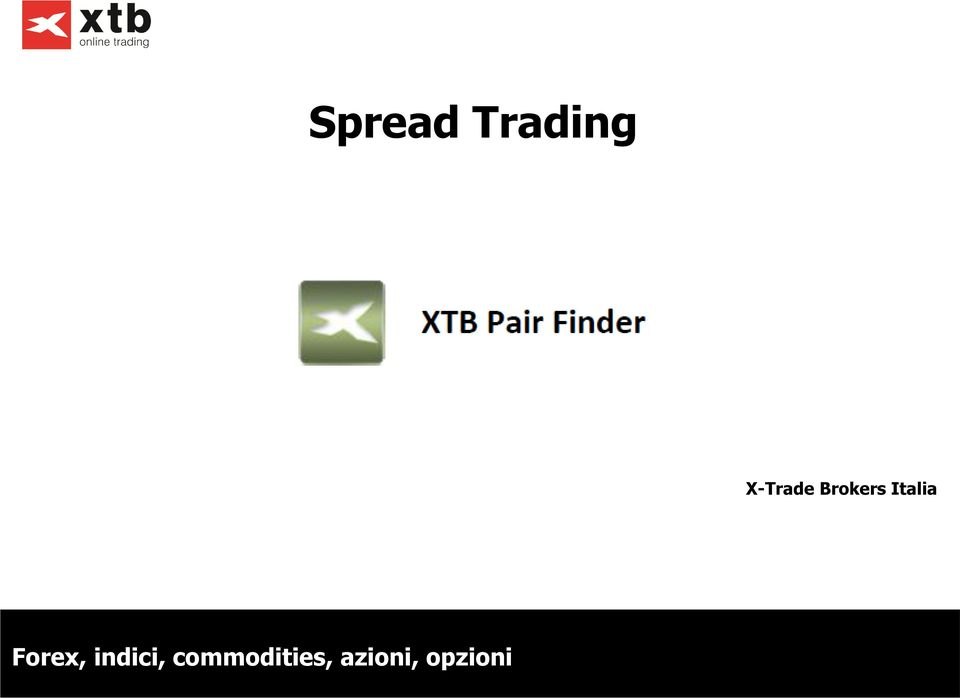 Forex commodities spread