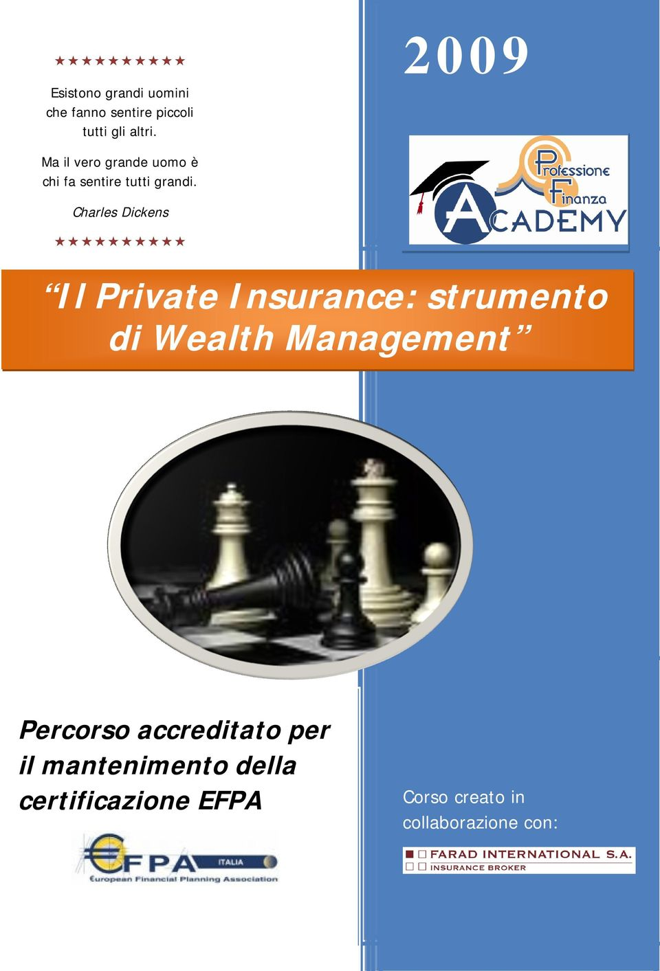 Charles Dickens Il Private Insurance: strumento di Wealth Management
