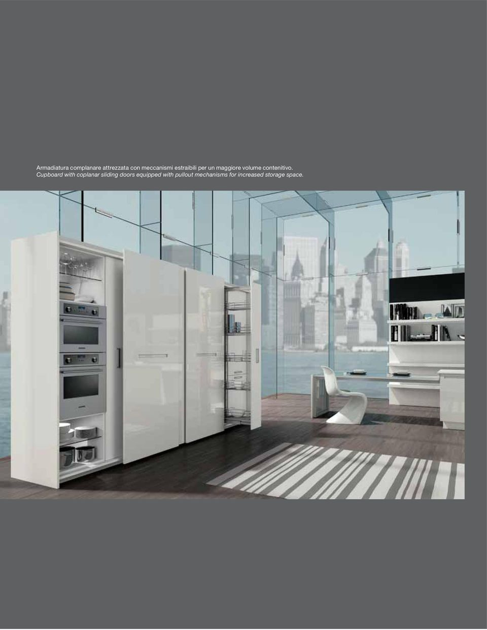 Cupboard with coplanar sliding doors equipped
