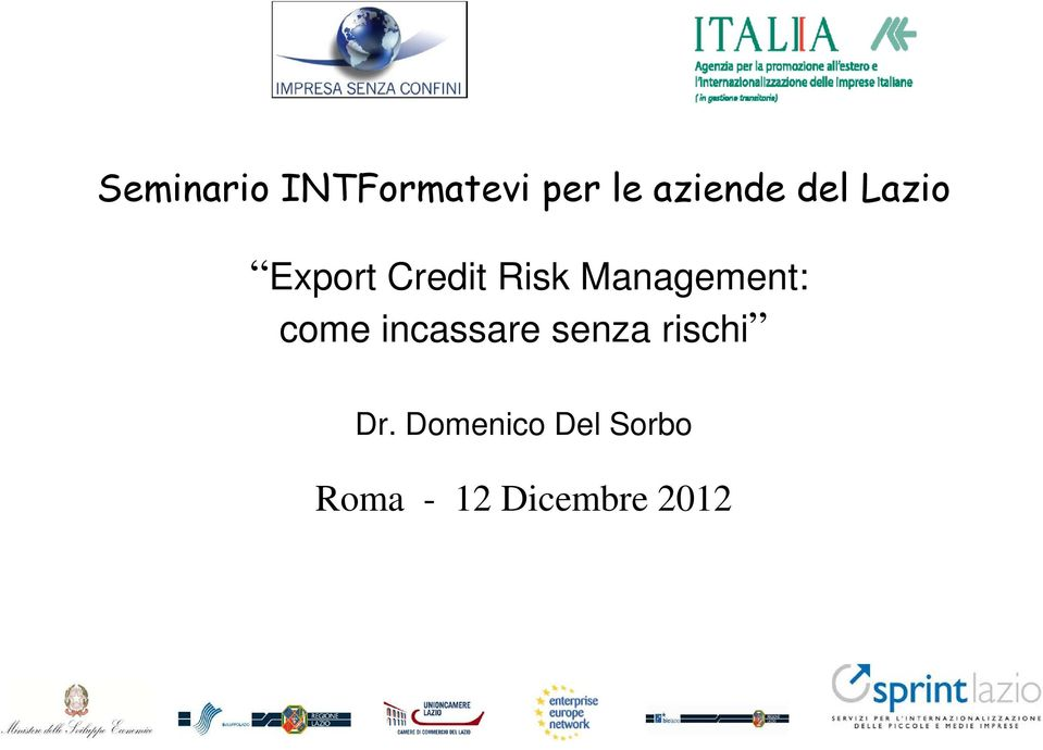Management: come incassare senza