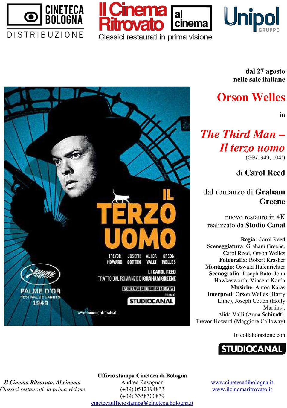 Interpreti: Orson Welles (Harry Lime), Joseph Cotten (Holly Martins), Alida Valli (Anna Schimdt), Trevor Howard (Maggiore Calloway) In collaborazione con Il Cinema Ritrovato.