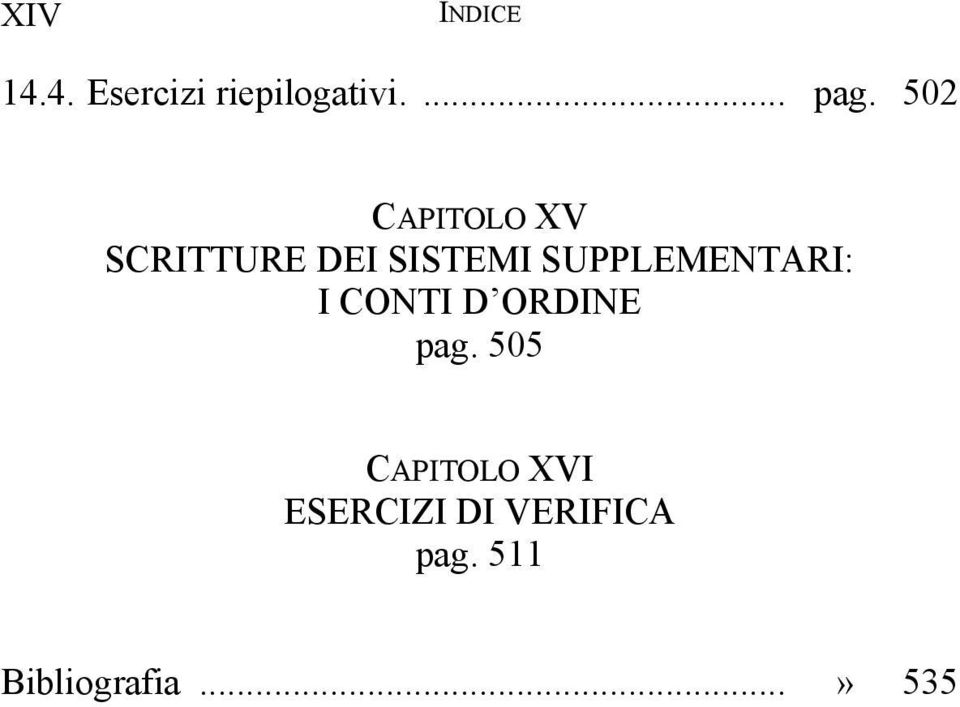 SUPPLEMENTARI: I CONTI D ORDINE pag.