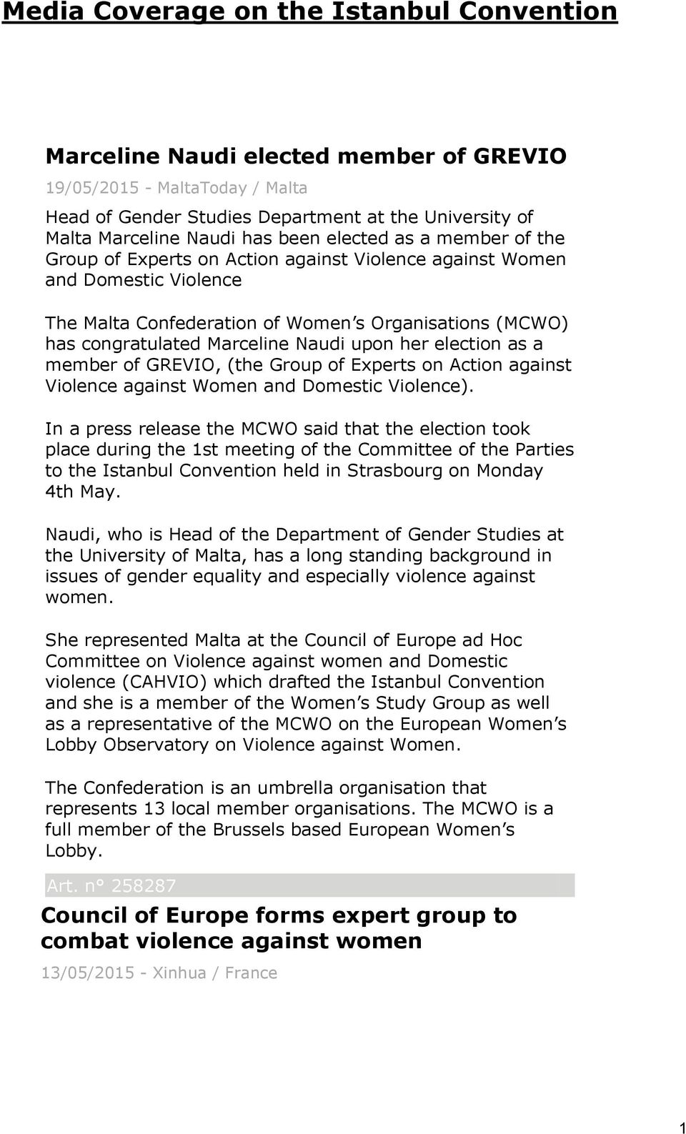 Naudi upon her election as a member of GREVIO, (the Group of Experts on Action against Violence against Women and Domestic Violence).