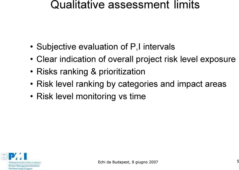 Risks ranking & prioritization Risk level ranking by categories and