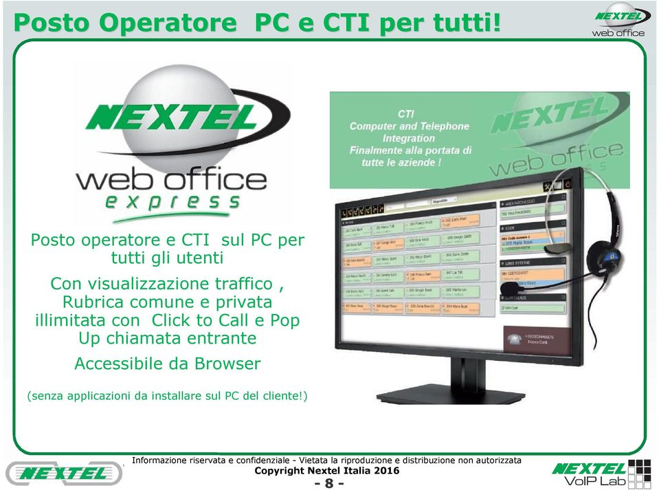 traffico, Rubrica comune e privata illimitata con Click to Call e Pop
